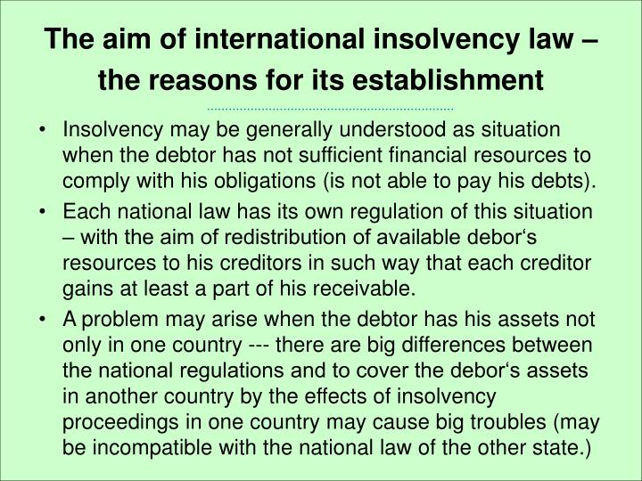 The aim of international insolvency law the reasons for its establishment