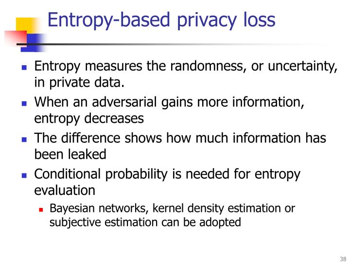 Entropy-based privacy loss