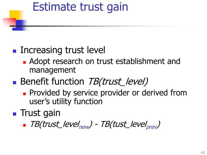 Estimate trust gain