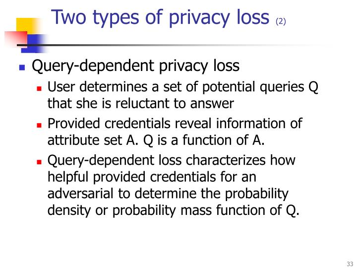 Two types of privacy loss
