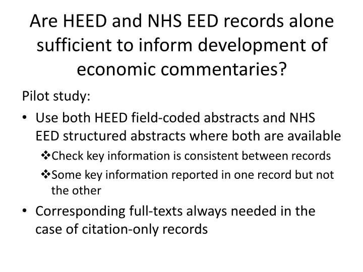 Are HEED and NHS EED records alone sufficient to inform development of economic commentaries?