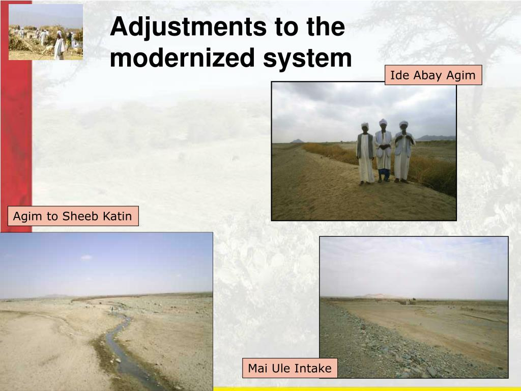 Adjustments to the modernized system