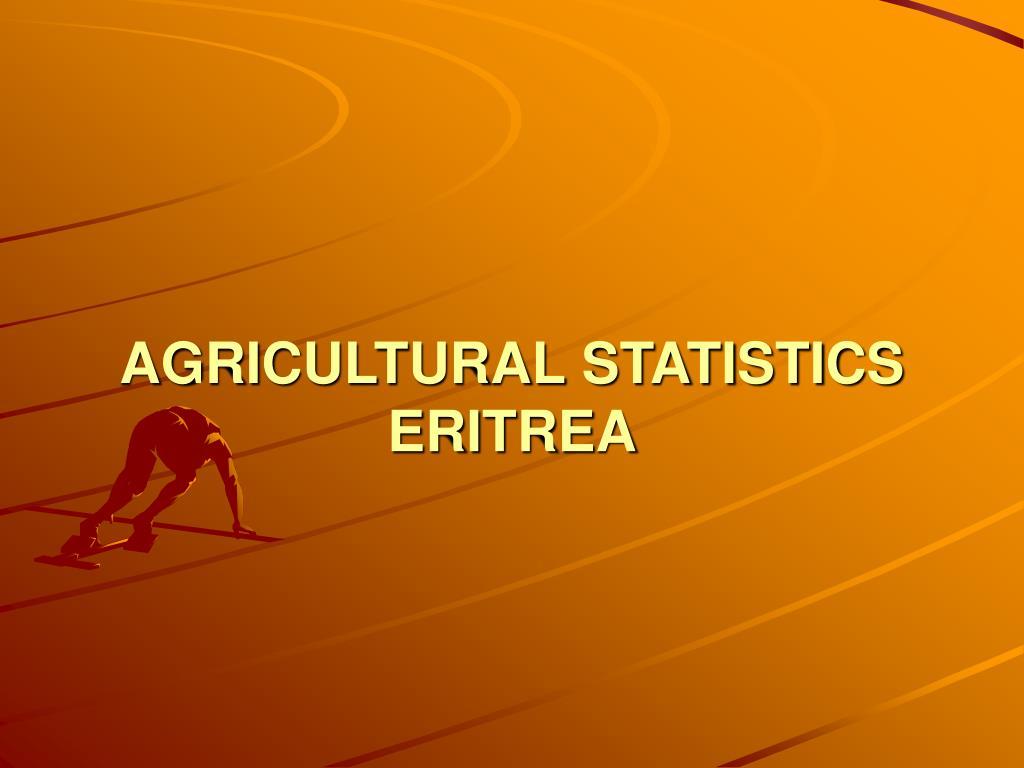 agricultural statistics eritrea