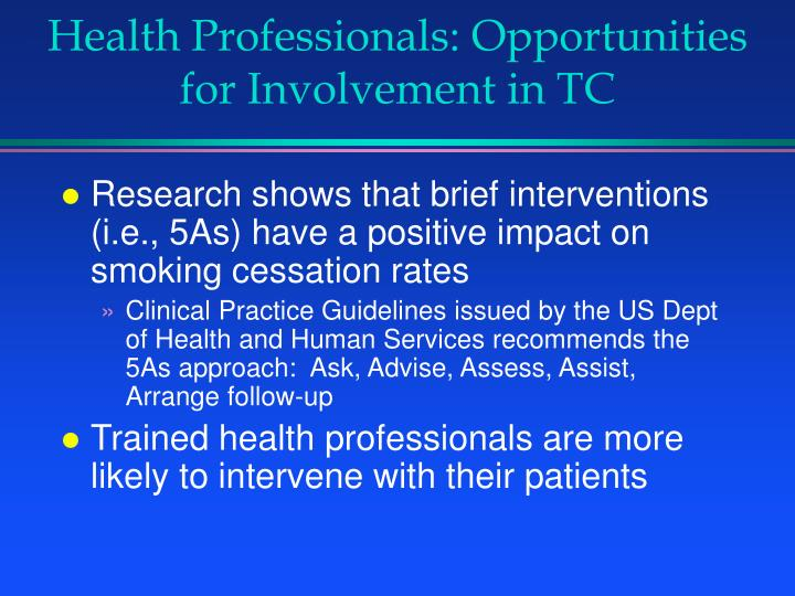 Health professionals opportunities for involvement in tc3