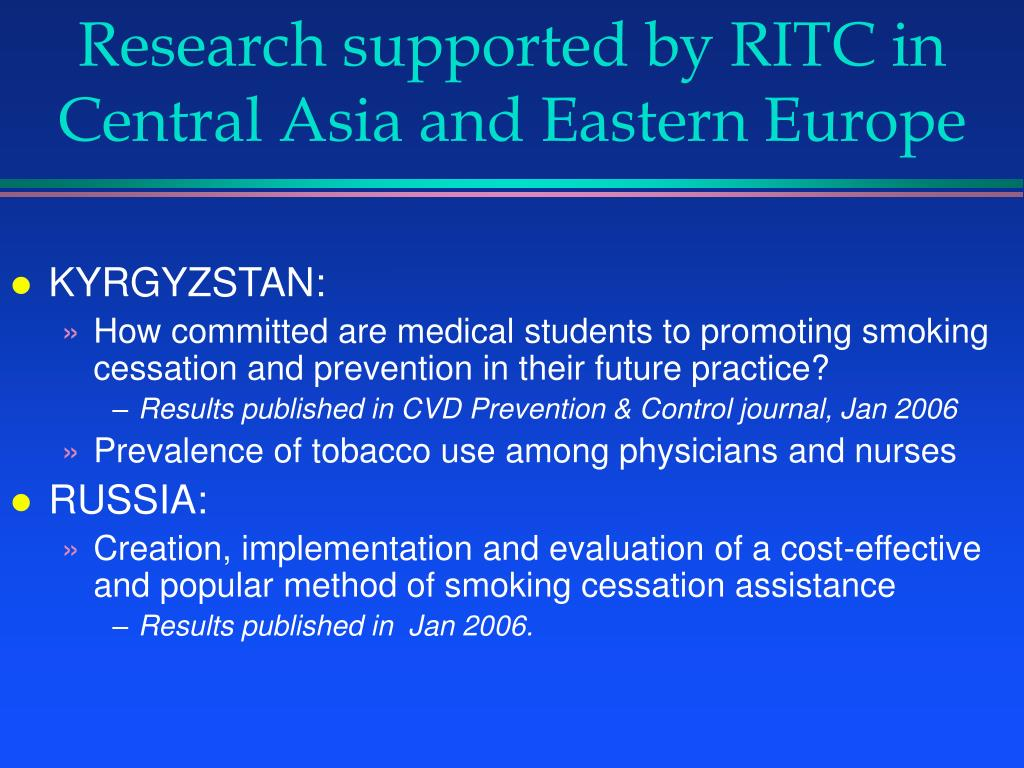 Research supported by RITC in Central Asia and Eastern Europe