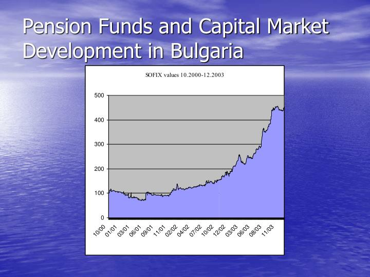 Pension Funds and Capital Market Development in Bulgaria