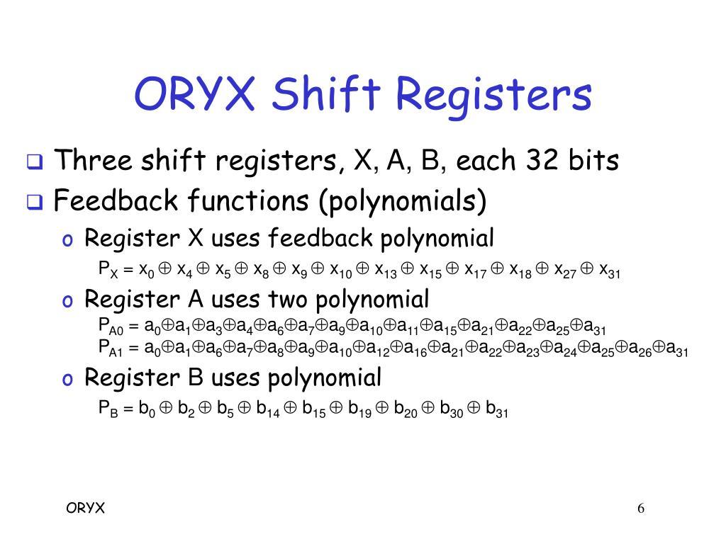 ORYX Shift Registers