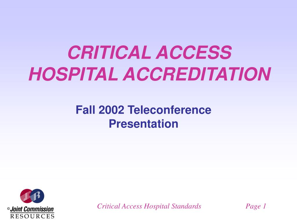 critical access hospital accreditation l.