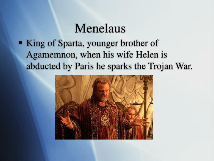 menelaus the king of sparta during the trojan war