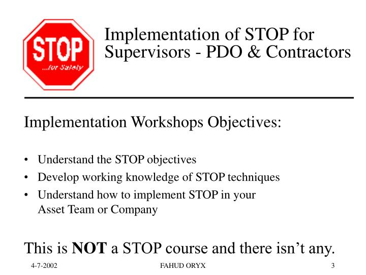 Implementation of stop for supervisors pdo contractors3