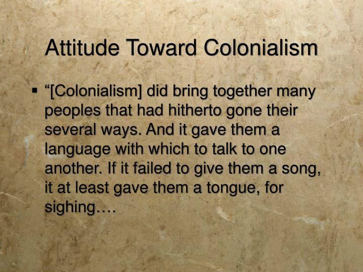 Attitude Toward Colonialism