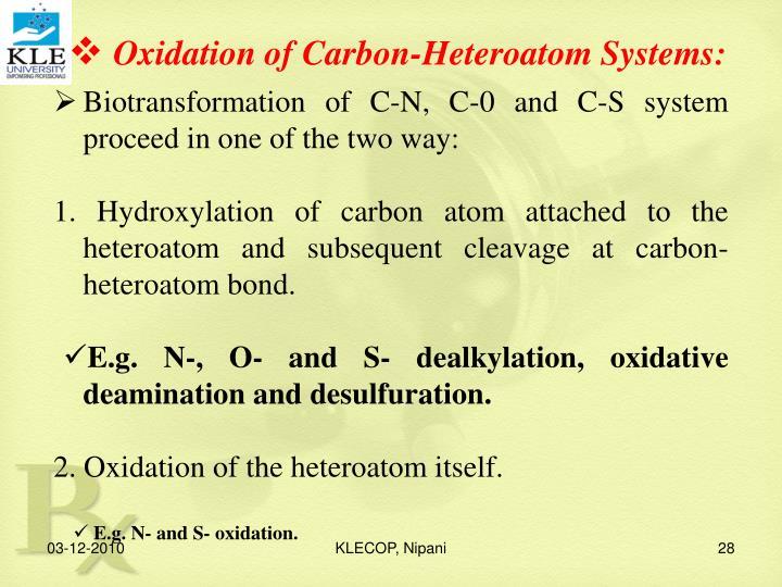 Oxidation of Carbon-Heteroatom Systems: