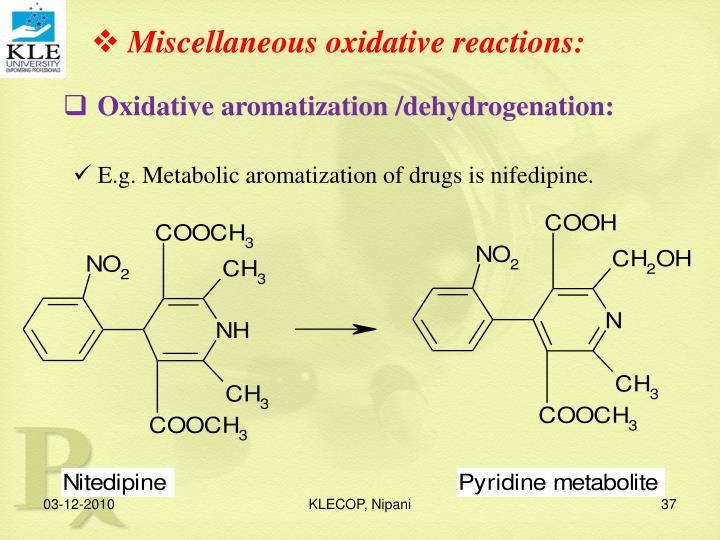 Miscellaneous oxidative reactions: