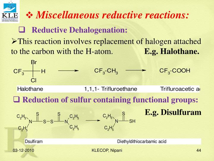 Miscellaneous reductive reactions: