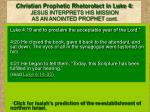 christian prophetic rhetorolect in luke 4 jesus interprets his mission as an anointed prophet cont