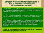 christian prophetic rhetorolect in luke 4 jesus interprets his mission as an anointed prophet