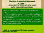 christian prophetic rhetorolect in luke 7 jesus interprets his healings with words from isaiah
