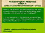 christian prophetic rhetorolect in mark 7 defiled hands and commandment of god