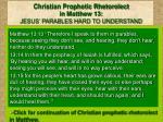 christian prophetic rhetorolect in matthew 13 jesus parables hard to understand