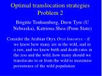 optimal translocation strategies problem 2