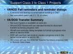 support class 3 to class 1 projects