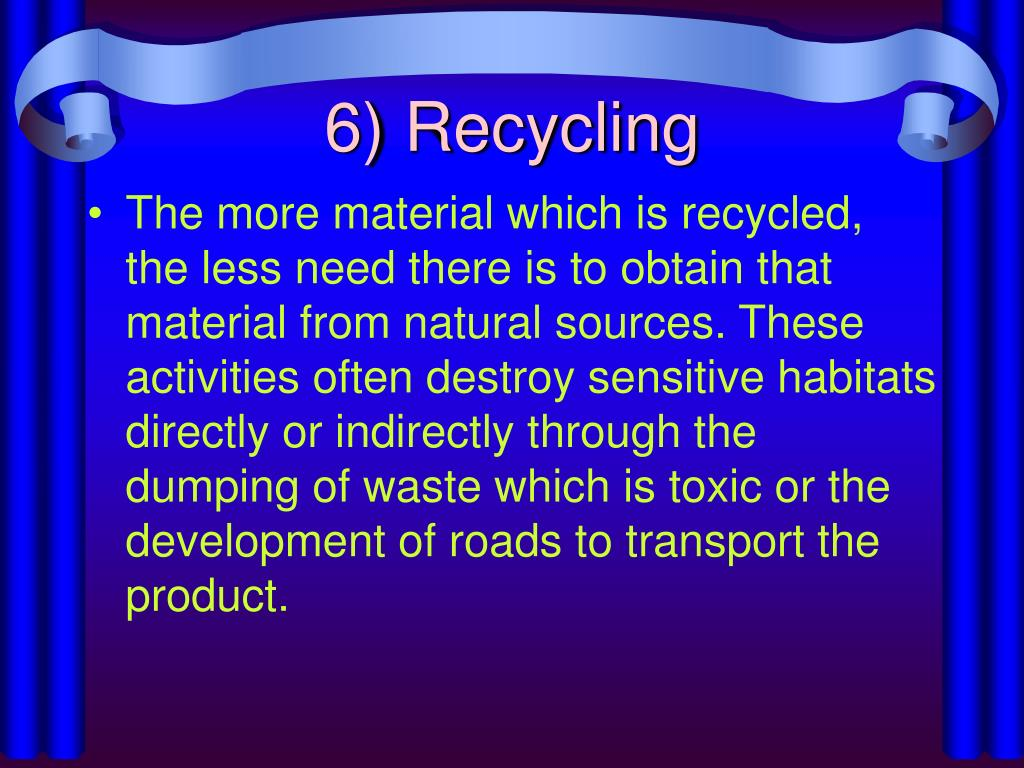 6) Recycling