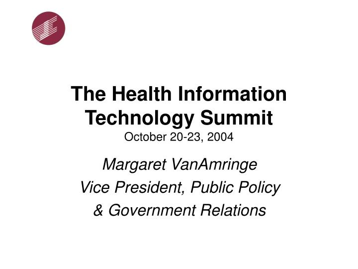 The health information technology summit october 20 23 2004