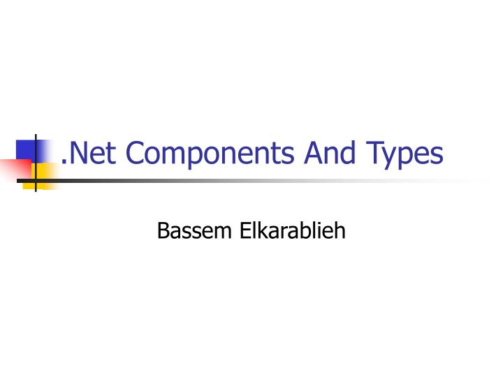 net components and types n.