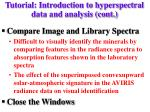 tutorial introduction to hyperspectral data and analysis cont4