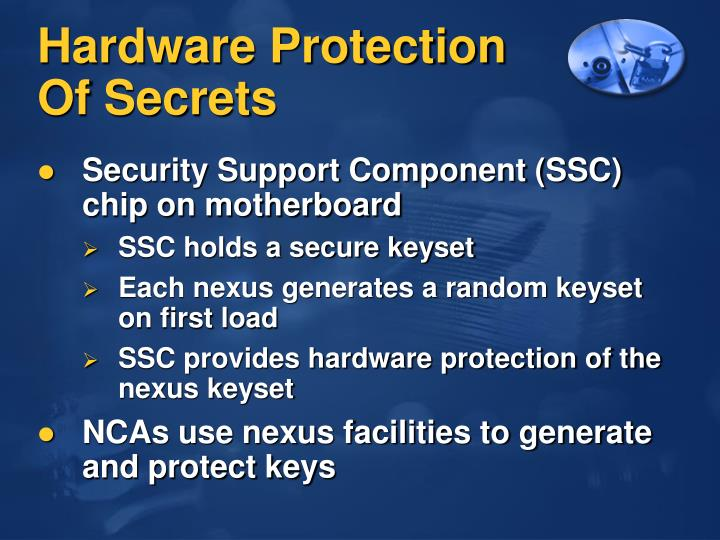 Hardware Protection Of Secrets