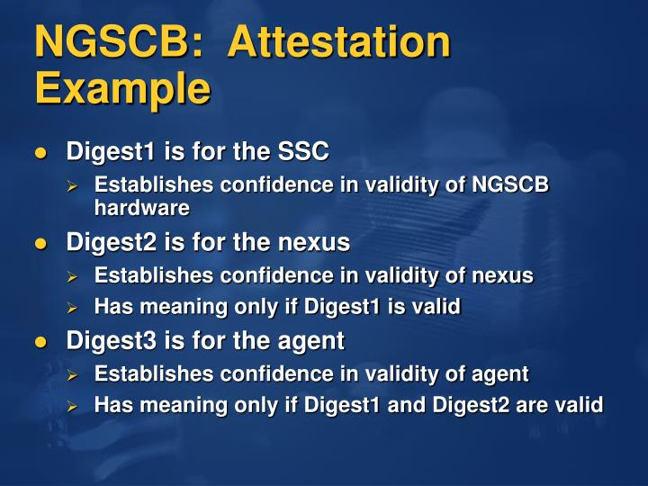 NGSCB:  Attestation Example