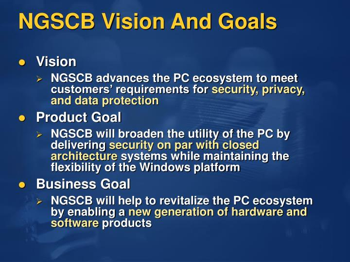 NGSCB Vision And Goals
