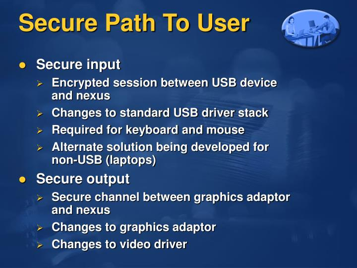 Secure Path To User