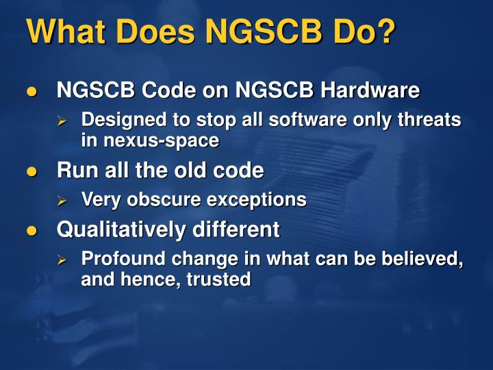 What Does NGSCB Do?