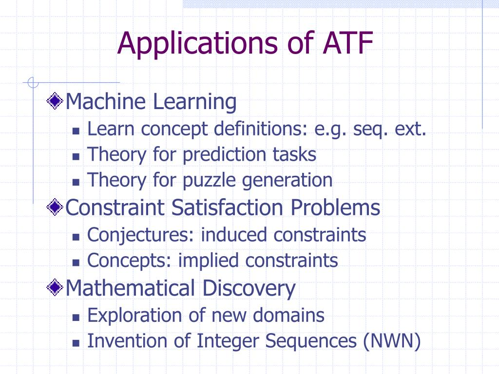 Applications of ATF