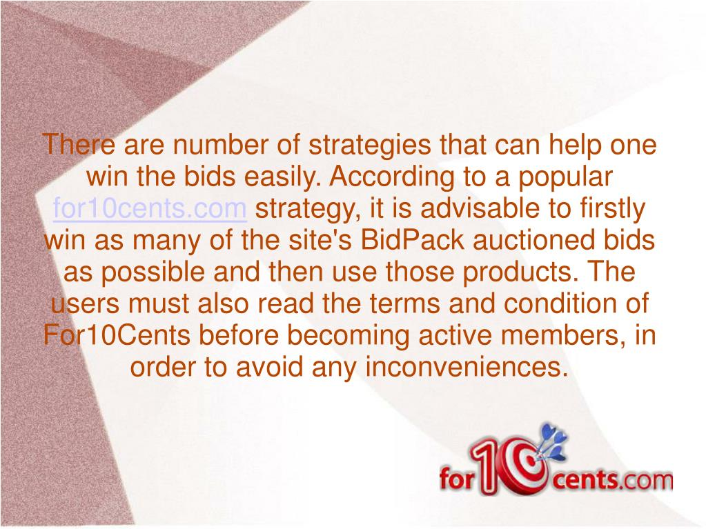There are number of strategies that can help one win the bids easily. According to a popular