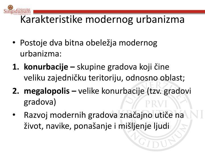 Karakteristike modernog urbanizma