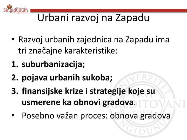 Urbani razvoj na Zapadu