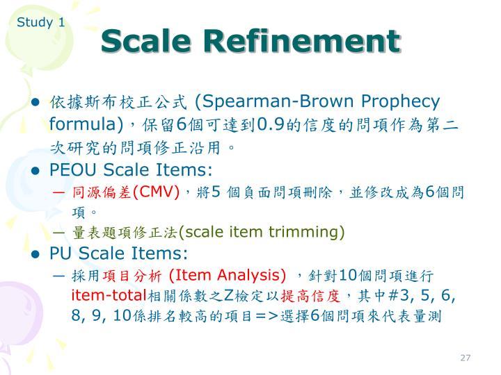 Scale Refinement