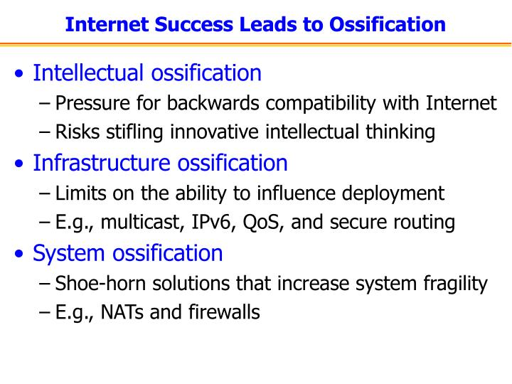 Internet success leads to ossification