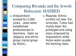 comparing rwanda and the jewish holocaust hatred
