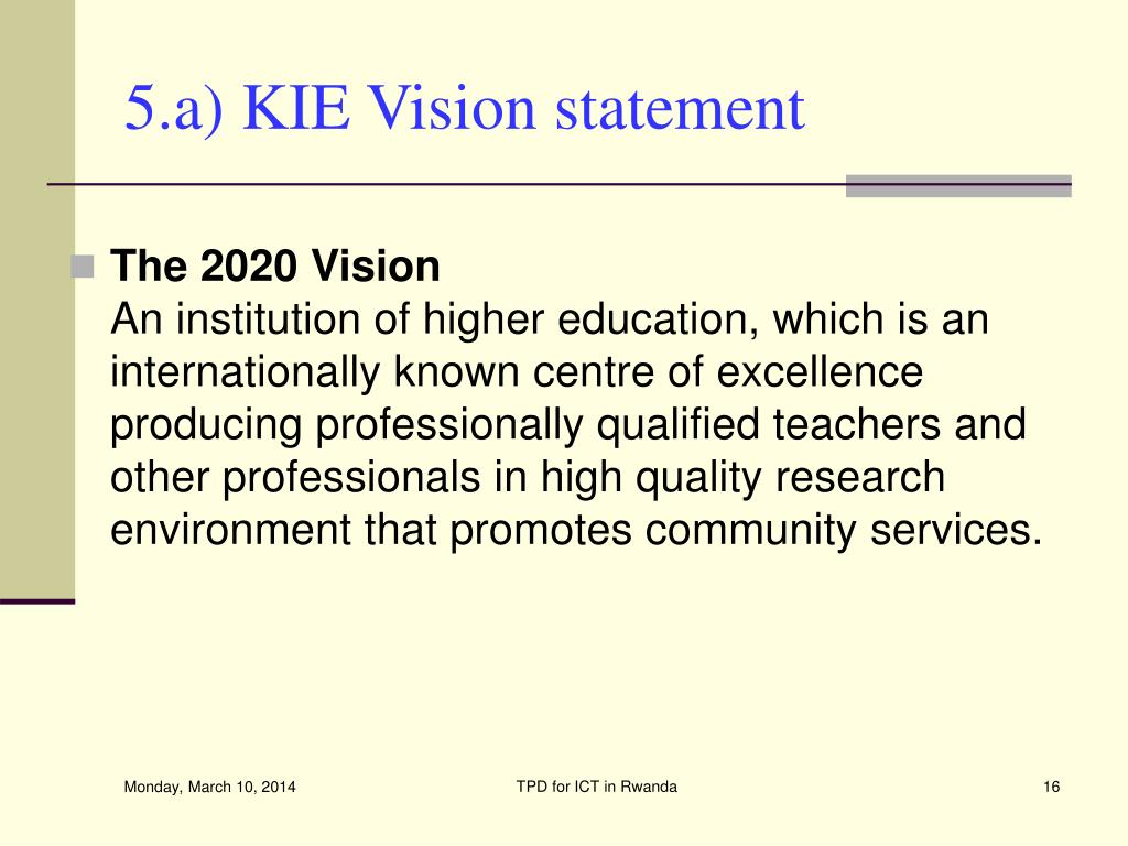 5.a) KIE Vision statement