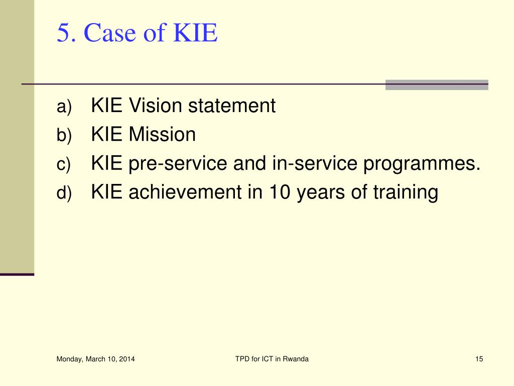 5. Case of KIE