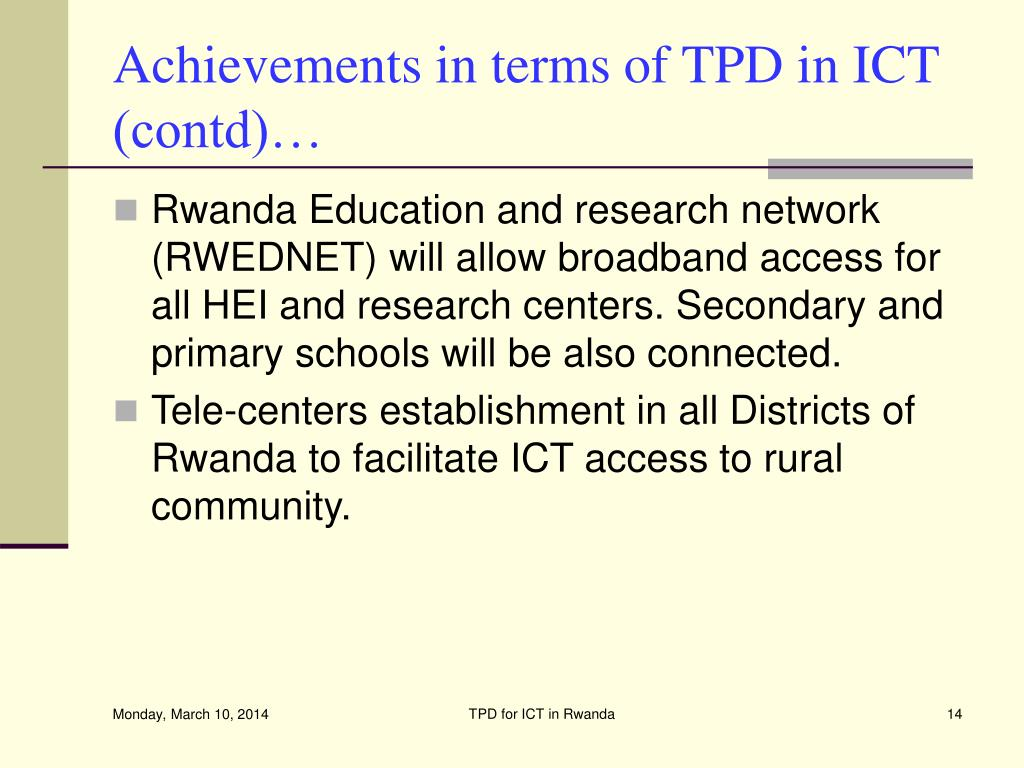 Achievements in terms of TPD in ICT (contd)…