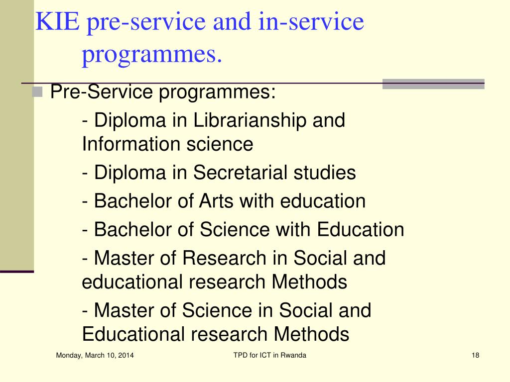 KIE pre-service and in-service programmes.