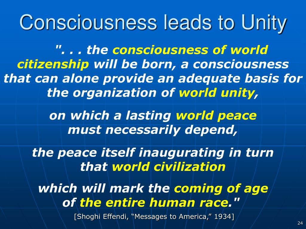 Consciousness leads to Unity