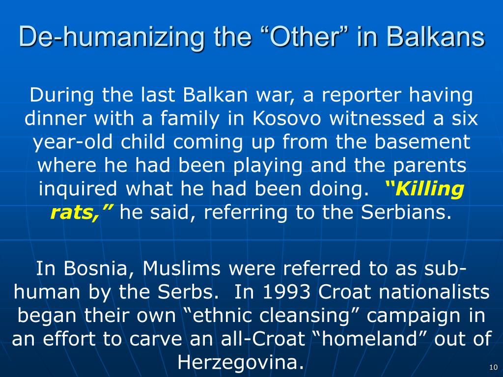 "De-humanizing the ""Other"" in Balkans"