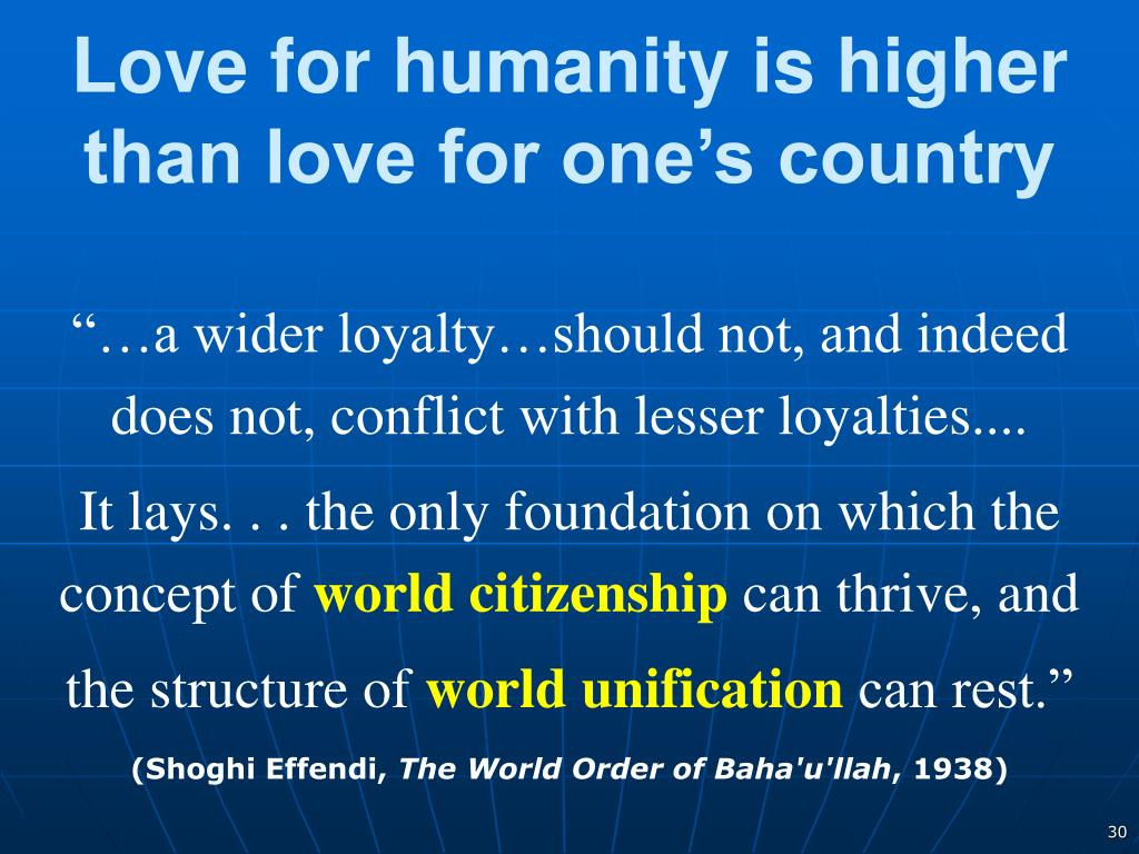 Love for humanity is higher than love for one's country
