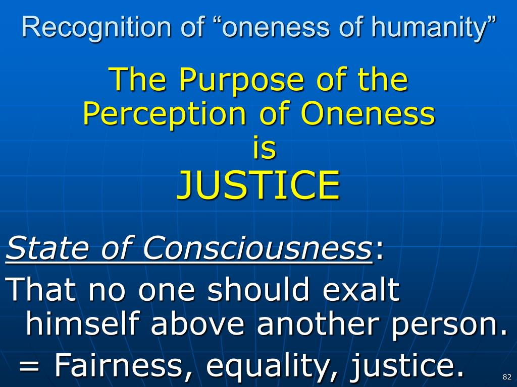 "Recognition of ""oneness of humanity"""