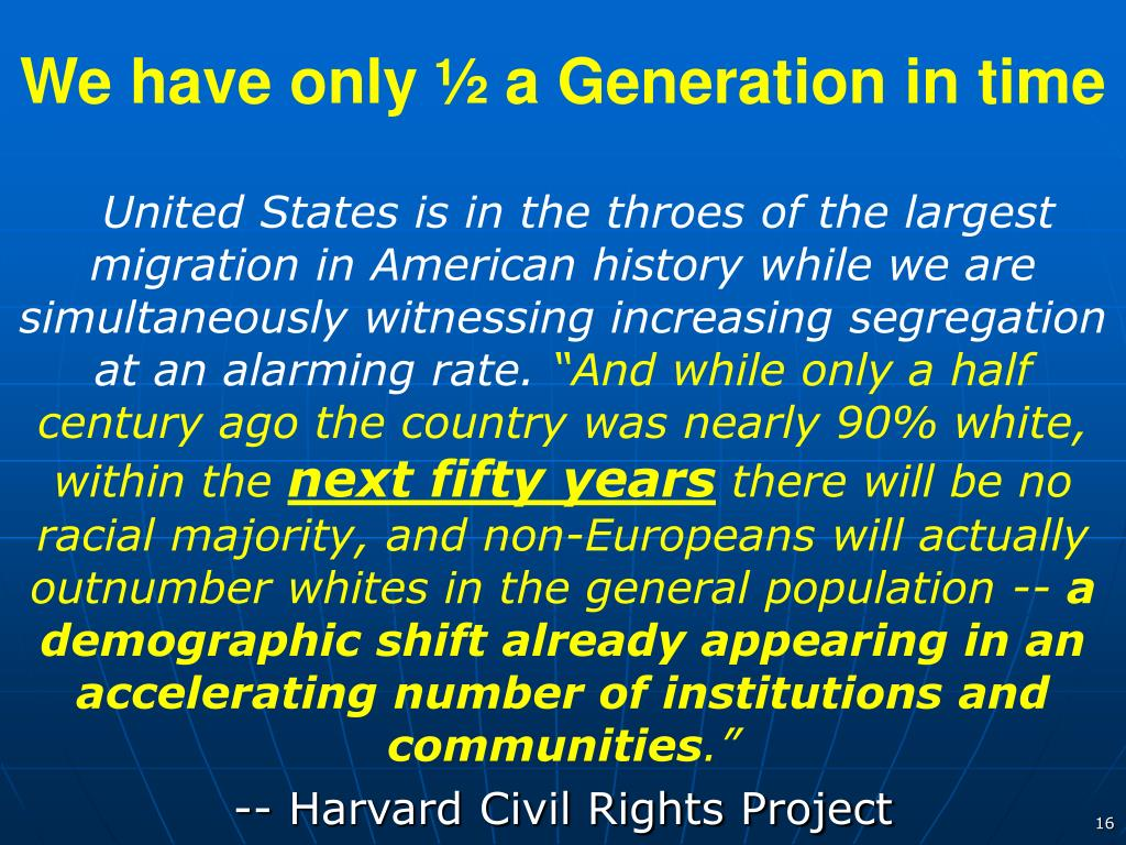 We have only ½ a Generation in time